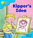 Oxford Reading Tree: Stage 3: More Storybooks: Kipper's Idea: Pack A