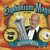 ユーフォニアム・マジック Vol. 1 Euphonium Magic Vol. 1