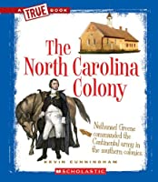The North Carolina Colony (True Books)