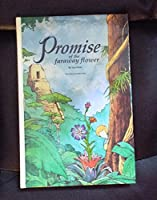 The Promise of the Faraway Flower
