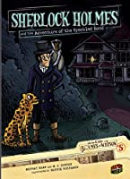 Sherlock Holmes and the Adventure of the Speckled Band (Graphic Universe)