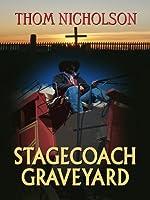 Stagecoach Graveyard (Wheeler Large Print Western)