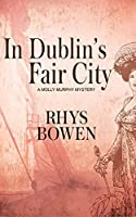 In Dublin's Fair City (Molly Murphy Mysteries)