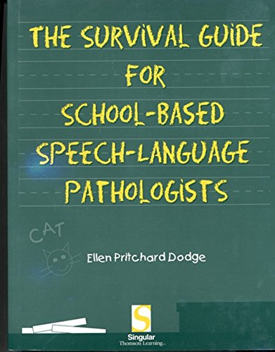 Download The Survival Guide for School-Based Speech-Language Pathologists 0769300456