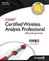 Cwap(r) Certified Wireless Analysis Professional Official Study Guide