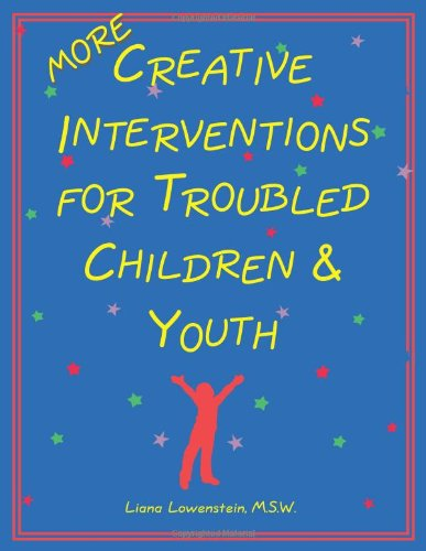 Download More Creative Interventions for Troubled Children & Youth 0968519911