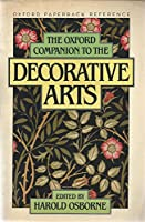 The Oxford Companion to the Decorative Arts (Oxford Paperback Reference)