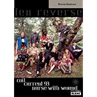 England's Hidden Reverse Coil, Current 93, Nurse With Wound (French Edition)