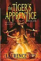 The Tiger's Apprentice: Book One