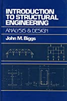 Introduction to Structural Engineering: Analysis and Design