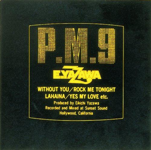 P.M.9