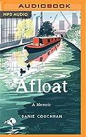 Afloat: A Memoir