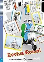Evviva Roma! mit Audio-CD: Italienische Lektuere fuer das 2. und 3. Lernjahr. Buch + Audio-CD