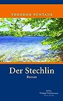Der Stechlin: Mit einem Nachwort von Ruediger Goerner
