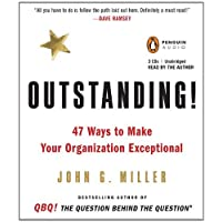 Outstanding!: 47 Ways to Make Your Organization Exceptional [Audiobook][Unabridged] (Audio CD)