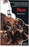 Nam: The Vietnam War in the Words of the Men and Women Who Fought There (Abacus Books)