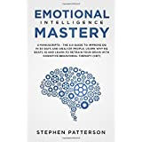 Emotional Intelligence Mastery: 2 Manuscripts - The 2.0 Guide to Improve EQ in 30 Days and Analyze People, Learn Why EQ Beats IQ and Learn to Retrain your Brain with Cognitive Behavioral Therapy (CBT)