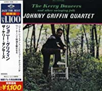 Kelly Dancers by Johnny Griffin (2011-11-01)