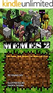 MEMES 2: 100 MOB MEMES FOR MINECRAFT PROS. :  (An Unofficial Minecraft Book) (English Edition)