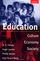 Education: Culture, Economy, and Society