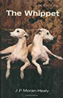 The Whippet (World of Dogs)