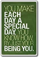 Fred Rogers, You Make Each Day A Special Day ... Being You - Motivational Quotes Fridge Magnet - ?????????