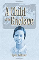 A Child of the Enclave