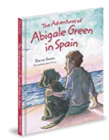 The Adventures of Abigale Green in Spain