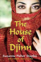 The House of Djinn (Shabanu Series)