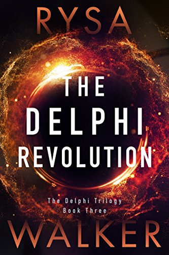 The Delphi Revolution (The Delphi Trilogy Book 3) (English Edition)