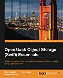 Openstack Object Storage Swift Essentials