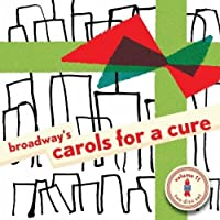 Vol. 11-Broadway's Carols for a Cure