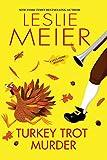 Turkey Trot Murder (A Lucy Stone Mystery)