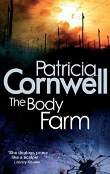 The Body Farm (Scarpetta 5) by [Cornwell, Patricia]