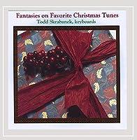 Fantasies on Favorite Christmas Tunes