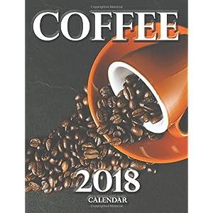 Coffee 2018 Calendar (UK Edition)