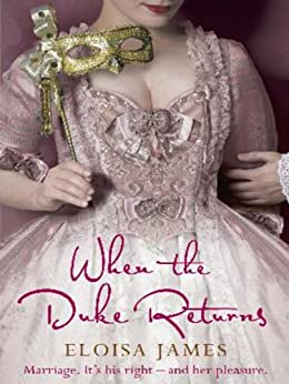 When the Duke Returns (Desperate Duchesses Book 4) by [James, Eloisa]