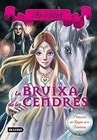 Bruixa de les cendres : Princeses del Regne de la fantasia nº11