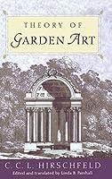 Theory of Garden Art (Penn Studies in Landscape Architecture)