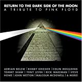 RETURN TO THE DARK SIDE OF THE MOON A TRIBUTE TO PINK FLOYD
