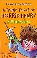 Triple Treat of Horrid Henry