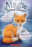 Ruby Fuzzybrush's Star Dance (Magic Animal Friends)