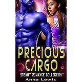 Precious Cargo: Steamy Romance Collection (English Edition)