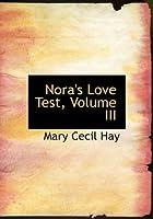 Nora's Love Test
