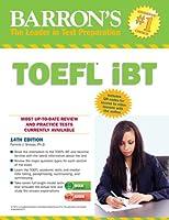 Barron's TOEFL iBT with Audio Compact Discs (Barron's Toefl Ibt (Book & CD-Rom))