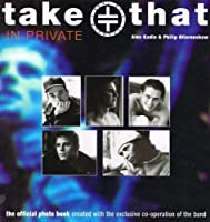 """""""Take That"""" in Private"""