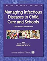 Managing Infectious Diseases in Child Care and Schools: A Quick Reference Guide (African Academy of Pediatrics)