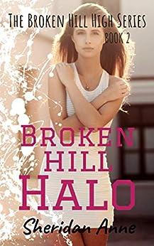 Broken Hill Halo: The Broken Hill High Series (Book 2) by [Anne, Sheridan]