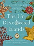 The Un-Discovered Islands: An Archipelago of Myths and Mysteries, Phantoms and Fakes 画像