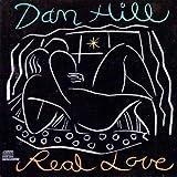 Real Love by Hill,Dan (1989-05-30) 【並行輸入品】